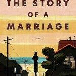 'The Story of a Marriage' by Andrew Sean Greer