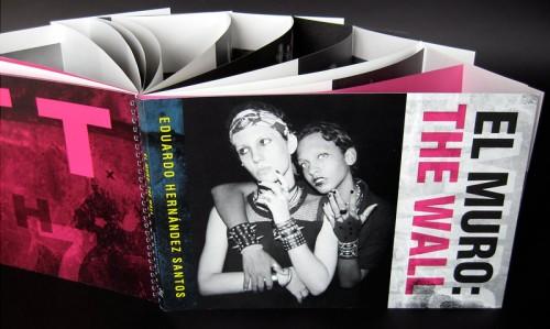 EL MURO: THE WALL Eduardo Hernandez Santos Red Trillium Press $45.00