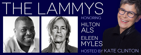 The Lammys: Honoring Hilton Als and Eileen Myles, Hosted by Kate Clinton