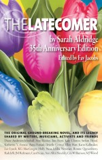 Sarah Aldridge / The Latecomer / A & M Press