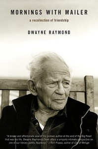 'Mornings with Mailer: A Recollection of Friendship' by Dwayne Raymond image