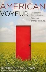 'American Voyeur' by Benoit Denizet-Lewis