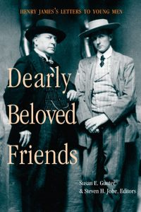'Dearly Beloved Friends: Henry James's Letters to Younger Men' Edited by Susan E. Gunter and Steven H. Jobe image
