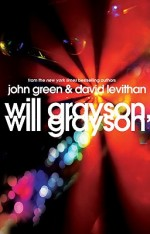 Will Grayson, Will Grayson By John Green; David Levithan