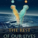 'Time After Time' by JP Bowie & 'The Rest of Our Lives' by Dan Stone