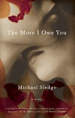 'The More I Owe You' by Michael Sledge