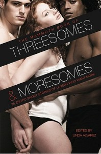 The Mammoth Book of Threesomes and Moresomes By Linda Alvarez
