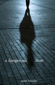 A Dangerous Man by Anne Brooke