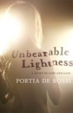 Unbearable Lightness A Story of Loss and Gain