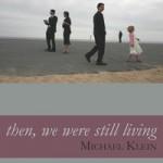 Michael Klein: Still Living
