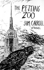 The Petting Zoo by Jim Carroll - Author