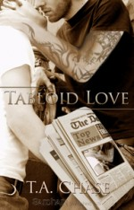 A Tabloid Love by T. A. Chase