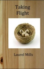 'Taking Flight' by Laurel Mills