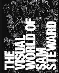 An Obscene Diary: The Visual World of Sam Steward