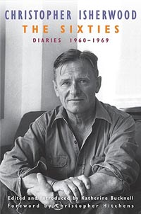 'The Sixties: Diaries:1960-1969′ by Christopher Isherwood