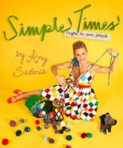 Simple Times Crafts for Poor People  By Amy Sedaris