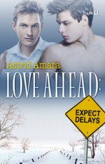Astrid Amara's Love Ahead: Expect Delays