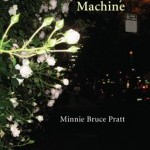 Minnie Bruce Pratt: Rage Against the Money Machine