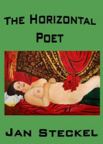 Image result for The Horizontal Poet by Jan  Steckel