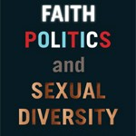 Queer Rites: Faith Politics and Sexual Diversity