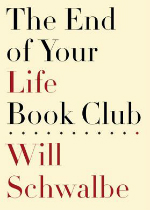'The End of Your Life Book Club' by Will Schwalbe image