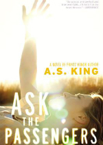 'Ask the Passengers' by A.S. King image
