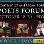 10 Reasons Not to Miss this Year's Poets Forum