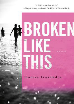 'Broken Like This' by Monica Trasandes image