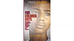 'For Colored Boys Who Have Considered Suicide When the Rainbow Is Still Not Enough: Coming of Age, Coming Out, and Coming Home' edited by Keith Boykin image