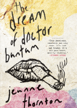 'The Dream of Doctor Bantam' by Jeanne Thornton image
