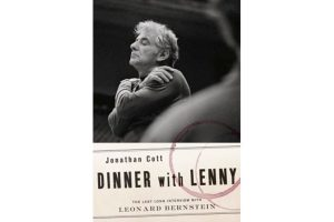 'Dinner with Lenny: The Last Long Interview with Leonard Bernstein' by Jonathan Cott image