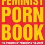 "Jezebel's Excerpt from the ""Feminist Porn Book"": 'How I Became a Feminist Porn Star' by Dylan Ryan"