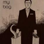 'Not My Bag' by Sina Grace