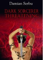 Dark Sorcerer Threatening