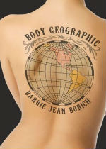 'Body Geographic' by Barrie Jean Borich