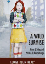 'A Wild Surmise: New & Selected Poems & Recordings' by Eloise Klein Healy