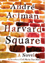 'Harvard Square' by André Aciman
