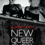 'New Queer Cinema: The Director's Cut' by B. Ruby Rich