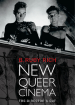 'New Queer Cinema: The Director's Cut' by B. Ruby Rich image