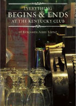 'Everything Begins and Ends at the Kentucky Club' by Benjamin Alire Sáenz