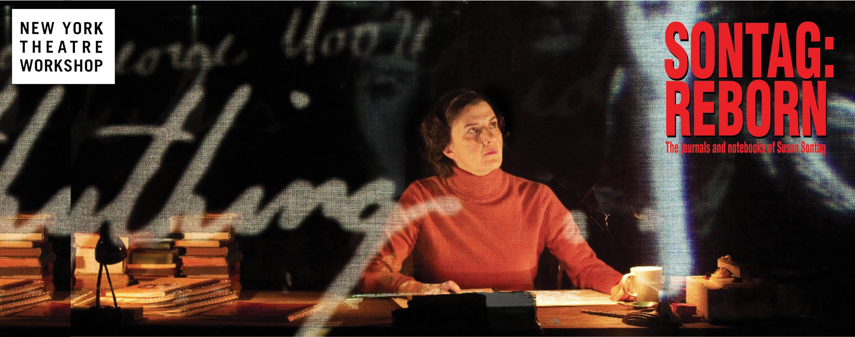 'Sontag: Reborn' at New York Theatre Workshop