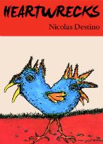 'Heartwrecks' by Nicolas Destino