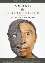 'Among the BloodPeople: Politics and Flesh' by Thomas Glave