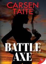 'Battle Axe' by Carsen Taite