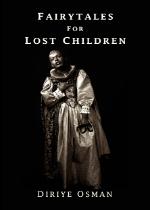 'Fairytales for Lost Children' by Diriye Osman