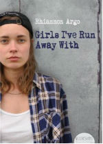 'Girls I've Run Away With' by Rhiannon Argo