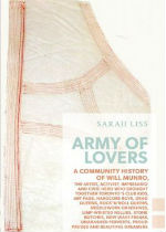 'Army of Lovers: A Community History of Will Munro' by Sarah Liss