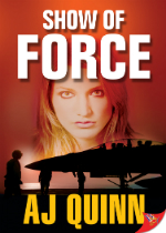 'Show of Force' by AJ Quinn