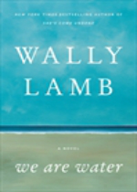 'We Are Water' by Wally Lamb