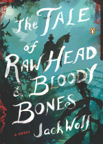 'The Tale of Raw Head & Bloody Bones' by Jack Wolf